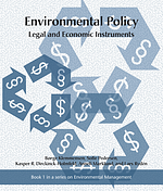 Environmental Policy - Legal and Economic Instruments